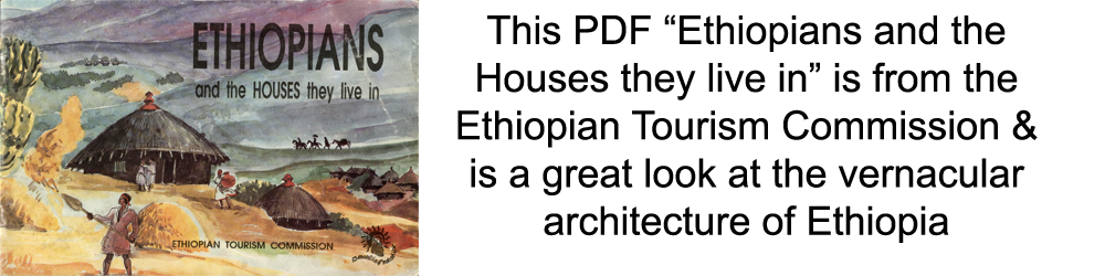 Ethiopians and the houses they live in